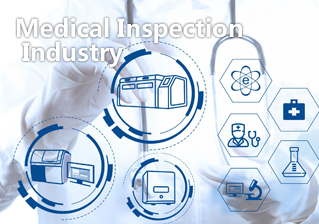 Medical Inspection Industry